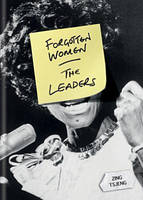 Forgotten Women  The Leaders PDF