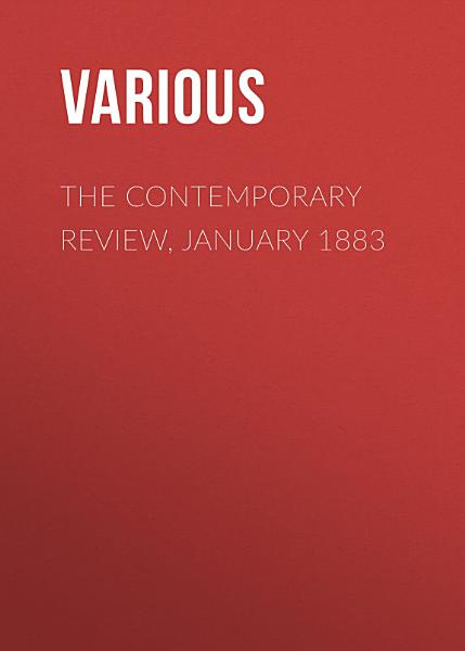 Download The Contemporary Review  January 1883 Book