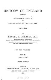 History of England from the Accession of James I to the Outbreak of the Civil War 1603-1642
