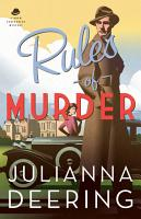 Rules of Murder  A Drew Farthering Mystery Book  1  PDF