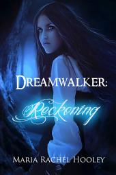 Dreamwalker: Reckoning