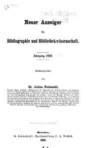 Neuer Anzeiger für Bibliographie und Bibliothekwissenschaft: Bände 22-23