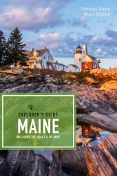 Explorer's Guide Maine (18th Edition) (Explorer's Complete): Edition 18