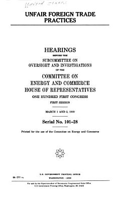 Unfair Foreign Trade Practices  Second session  July 30 and September 24  1990