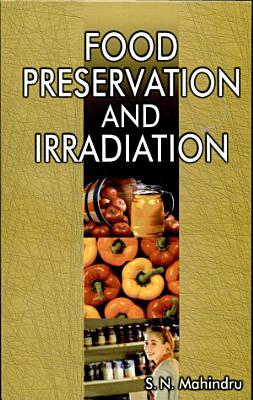 Food Preservation and Irradiation PDF