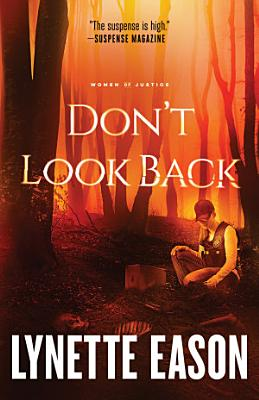 Don t Look Back  Women of Justice Book  2