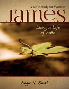 James   Living a Life of Faith PDF