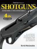 Gun Digest Book of Shotguns Assembly Disassembly PDF