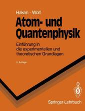 Atom- und Quantenphysik: Einführung in die experimentellen und theoretischen Grundlagen, Ausgabe 5