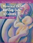 Maternal Child Nursing Care in Canada Book