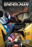 Miles Morales  Ultimate Spider Man Omnibus PDF