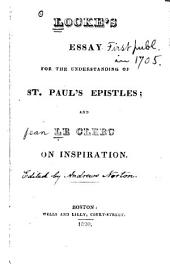Lock's Essay for the understanding of St. Paul's epistles, and Le Clerc on inspiration
