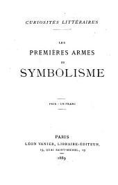 Les Premières armes du symbolisme