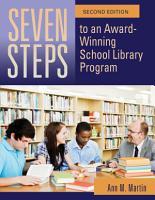 Seven Steps to an Award Winning School Library Program  2nd Edition PDF