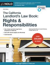 The California Landlord's Lawbook: Rights & Responsibilities: Rights & Responsibilities