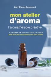 Mon atelier d'aromathérapie