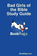 Bad Girls of the Bible Study Guide PDF