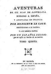 Aventuras De Gil Blas De Santillana: Volumen 5