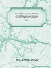 Letters and Papers, Foreign and Domestic, of the Reign of Henry Viii: Preserved in the Public Record Office, the British Museum, and Elsewhere in England: Volume 10