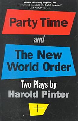Party Time   And  The New World Order PDF