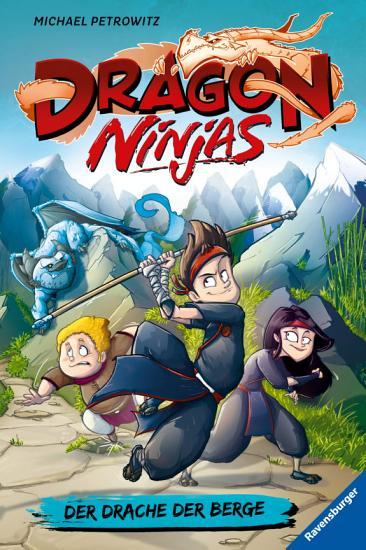 Dragon Ninjas  Band 1  Der Drache der Berge PDF
