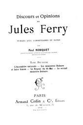 Discours et opinions de Jules Ferry: L'Assemblée nationale. Les ministères Dufaure et jules simon. Le ré gime du 16 mai. Le second ministère Dufaure