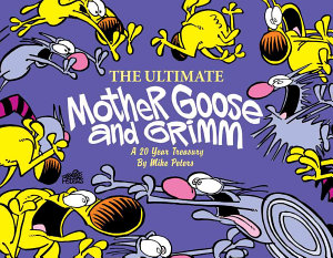 The Ultimate Mother Goose and Grimm PDF