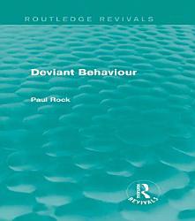 Deviant Behaviour  Routledge Revivals  PDF