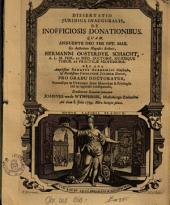 Dissertatio juridica inauguralis, de inofficiosis donationibus: Volume 1
