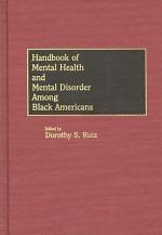Handbook of Mental Health and Mental Disorder Among Black Americans