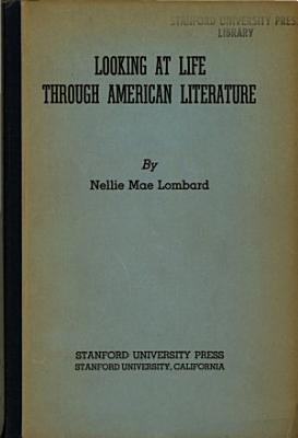 Looking at Life Through American Literature