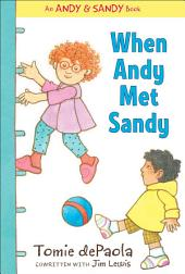 When Andy Met Sandy: with audio recording