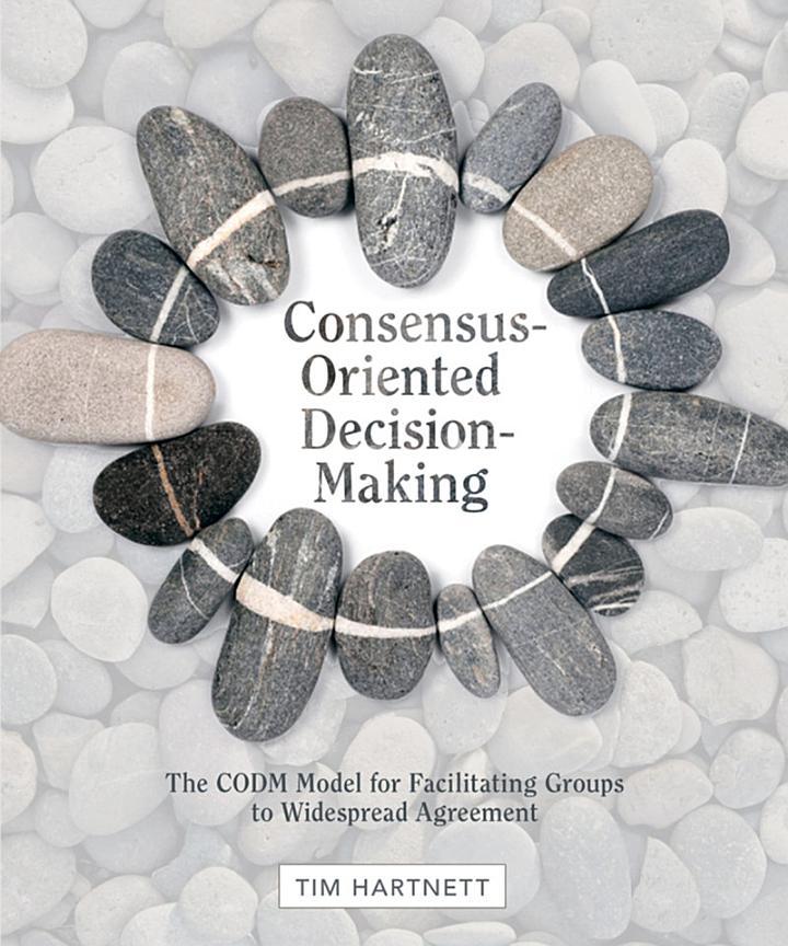 Consensus-Oriented Decision-Making