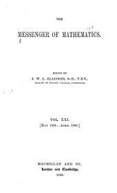 The Messenger of Mathematics ...: Volume 21