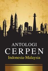 Antologi Cerpen Indonesia-Malaysia