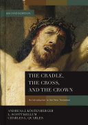 The Cradle  the Cross  and the Crown