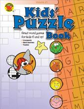 Kids' Puzzle Book, Grades 1 - 5: Volume 21