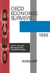 OECD Economic Surveys: Hungary 1999