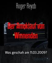 Der Amoklauf von Winnenden: Was geschah am 11.03.2009?