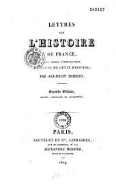 Lettres sur l'histoire de France, pour servir d'introduction à l'étude de cette histoire