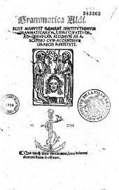 Grammatica Aldi. Aldi Manutii Romani Institutionum grammaticarum, libri quattuor, ad exemplar Aldinum ab Ascensio cum accentibus Graecis restituti