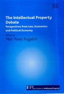 The Intellectual Property Debate