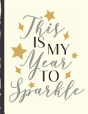 This Is My Year To Sparkle