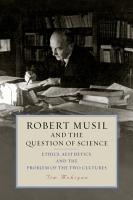 Robert Musil and the Question of Science PDF