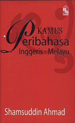 Kamus Peribahasa Melayu Inggeris PDF