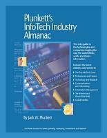 Plunkett s InfoTech Industry Almanac 2007  E Book  PDF