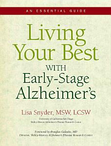 Living Your Best with Early stage Alzheimer s Book