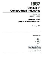 1987 Census of Construction Industries: Industry series. Electrical work special trade contractors, industry 1731