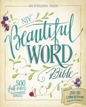 NIV, Beautiful Word Bible, eBook: 500 Full-Color Illustrated Verses
