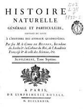 Histoire naturelle générale et particulière: servant de suite à l'Histoire des animaux quadrupèdes